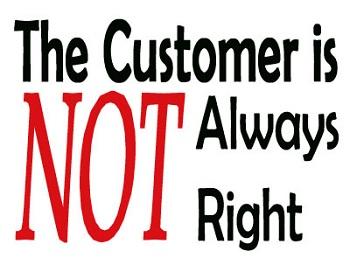 The Customer is NOT Always Right حق هموراه با مشتری نیست