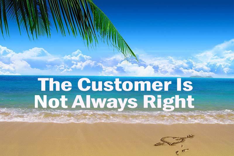 همیشه حق با مشتری نیست The Customer Is Not Always Right