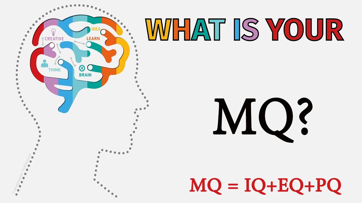 هوش مدیریتی MQ(بهره هوشی مدیریتی ) MQ / Managerial Quotient IQ PQ EQ