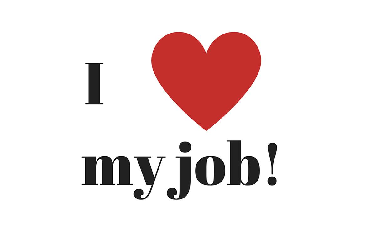 عشق به کار علاقه به کار i love my job
