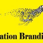 برندسازی ملی ( برندسازی کشوری ) Nation Branding – هفت نکته کلیدی در برندسازی ملی