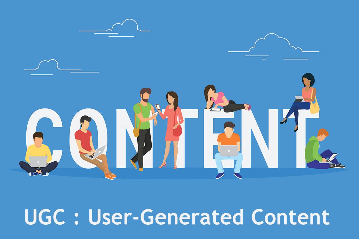 محتوای تولید شده توسط کاربر UGC ، راهکاری برای بازاریابی محتوا UGC : User-Generated Content