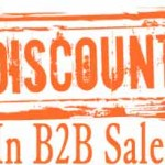 تخفیف فروش در B2B – خطرهای پیش روی تخفیف فروش