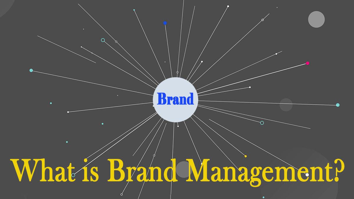 what is brand management مدیریت برند چیست