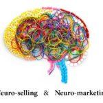 فروش عصبی و بازاریابی عصبی در افزایش فروش [ Neuroselling & Neuromarketing ]